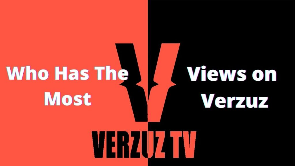 Who has the most views on Verzuz